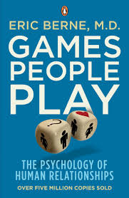 Games People Play by Eric Berne and 6 other books that will help you better your relationships