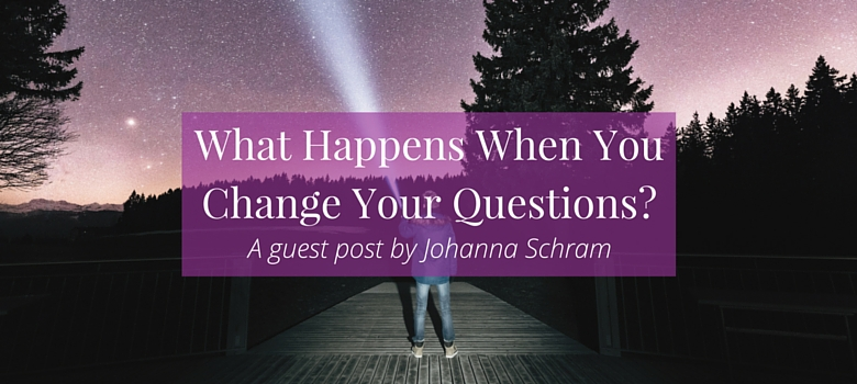 What Happens When You Change Your Questions? Click the image to find out with this guest post from Johanna Schram >>> | www.becomingwhoyouare.net