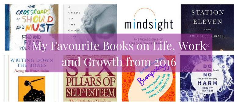 my-favourite-books-on-life-work-and-growth-from-2016
